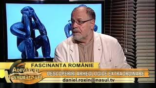 Descoperiri arheologice - cu Gen. Mircea Chelaru - 08 06 2012