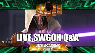 Star Wars Galaxy of Heroes Jedi Academy Episode 80 Live Q&A #swgoh thumbnail