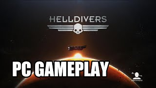 HELLDIVERS  - PC Gameplay