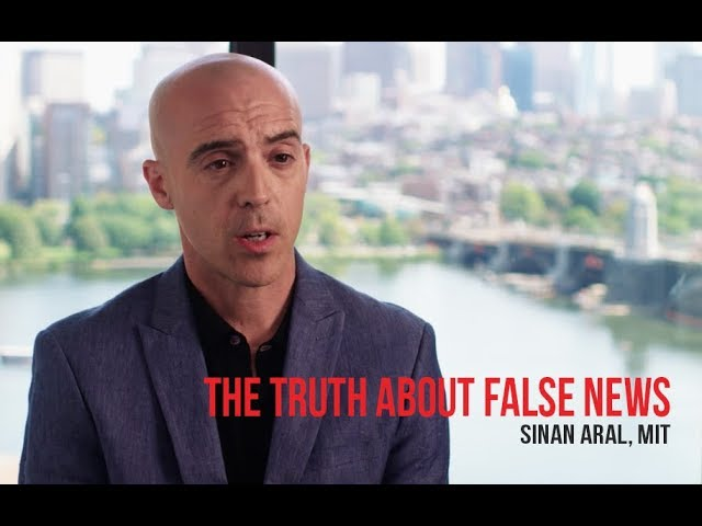 The Truth About False News with Sinan Aral, MIT
