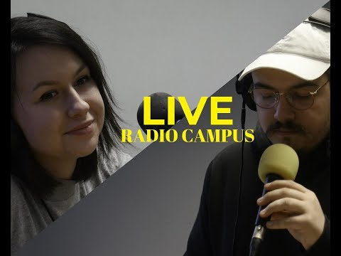 LIVE A RADIO CAMPUS BORDEAUX (part 1)