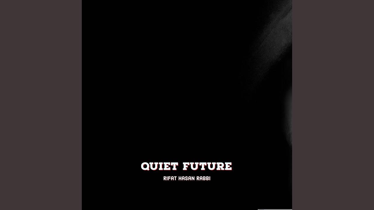 Download Quiet Future