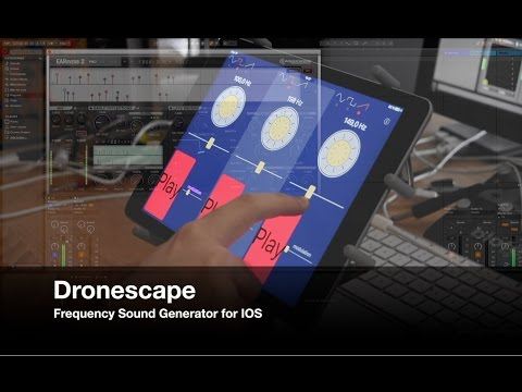Dronescape with Frequency Sound Generator for IOS