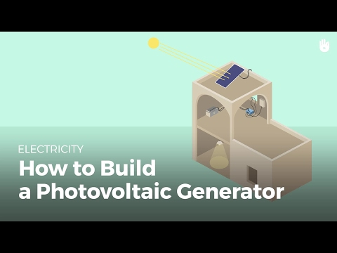 Electricity: How to Build a Photovoltaic Generator | Renewable Energy
