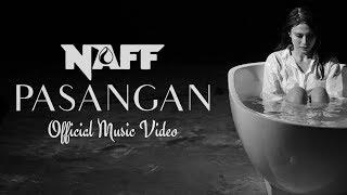 "Naff - ""Pasangan"" (Official Music Video)"