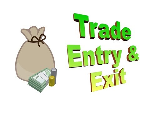 How to Trade entry and exit