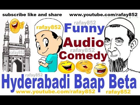 Funny Hyderabadi Baap Beta, Urdu Audio comedy