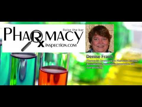 Pharmacy Inspection Podcast – Denise Frank - PPN Episode 576