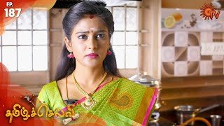 Tamil Selvi - Episode 187 | 25th January 2020 | Sun TV Serial | Tamil Serial