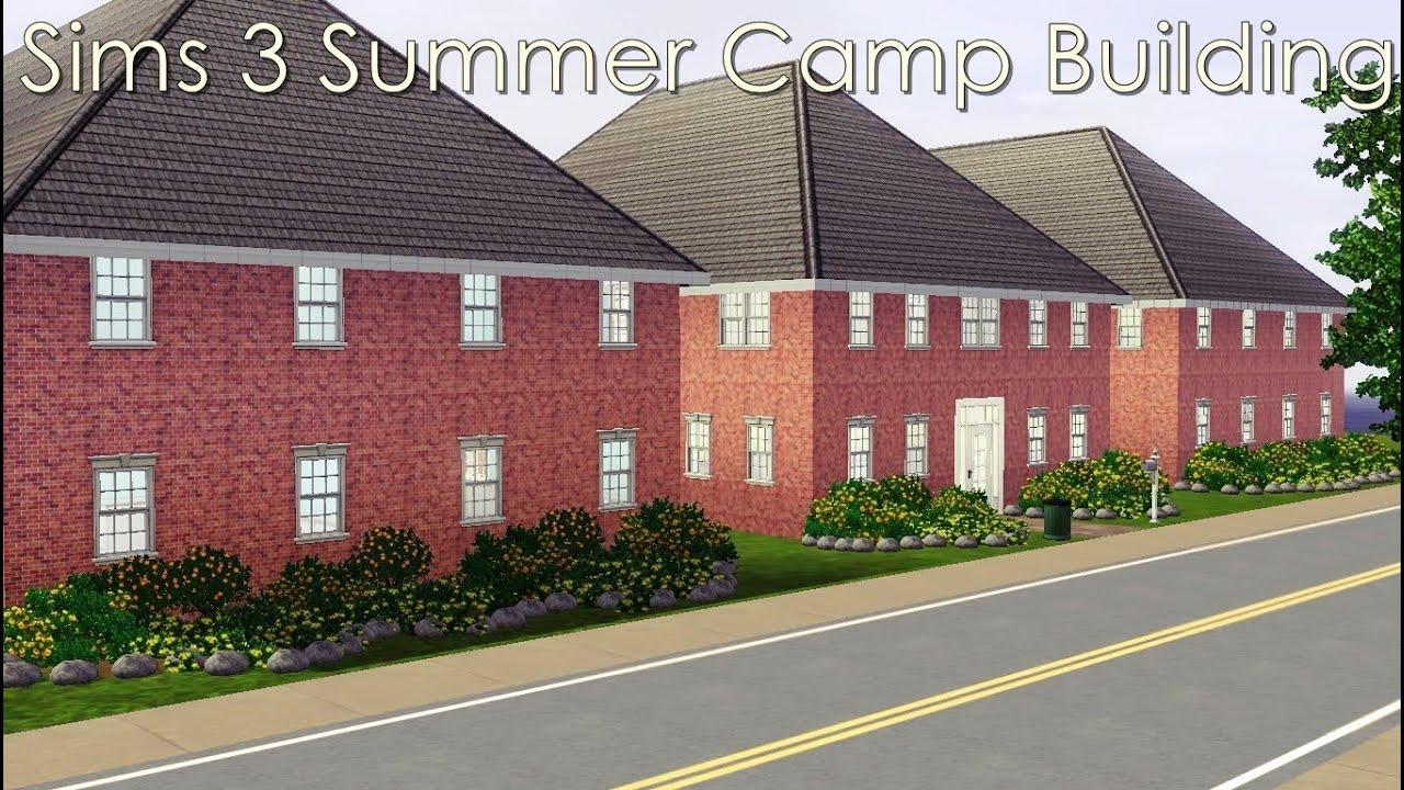 Sims 3 Summer Camp Building - YouTube