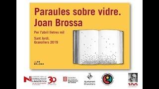 'Paraules sobre vidre. Joan Brossa' a Granollers