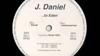 J. Daniel - To Eden