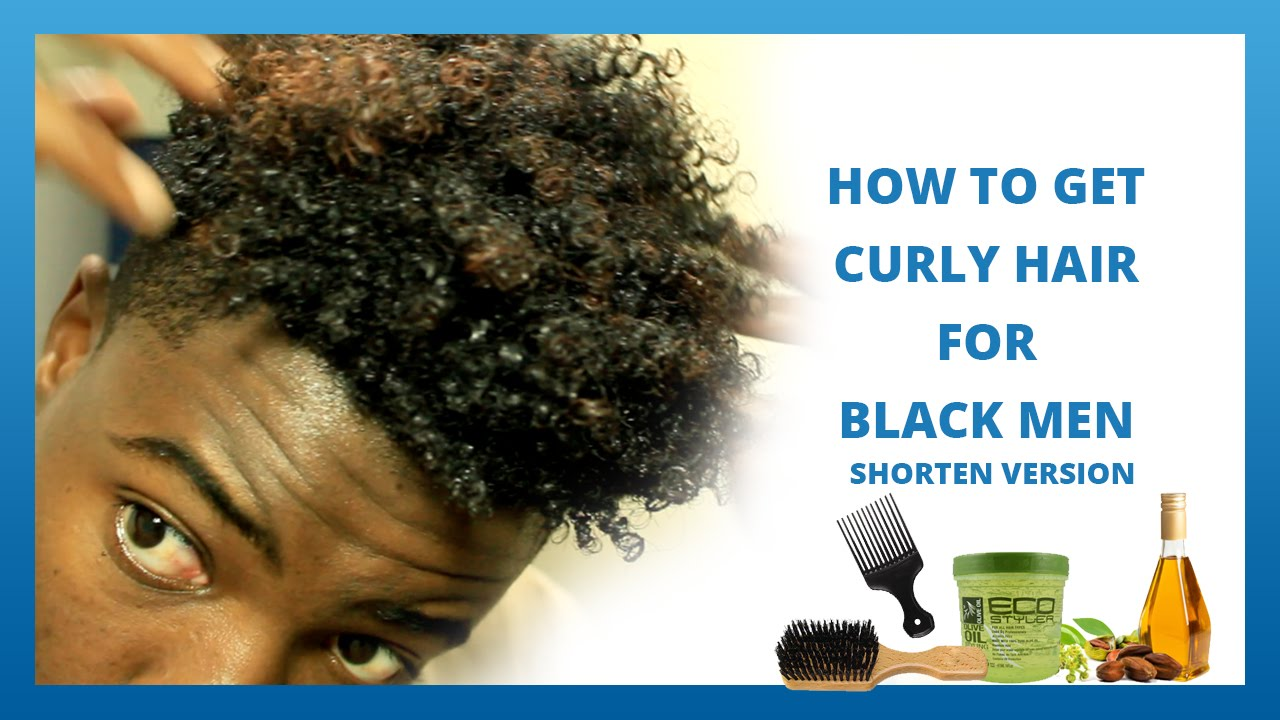how to style curly hair for guys how to get curly hair for black 2 7328 | maxresdefault