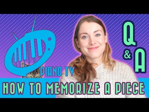 How to Memorize a Piece: PianoTV Q&A