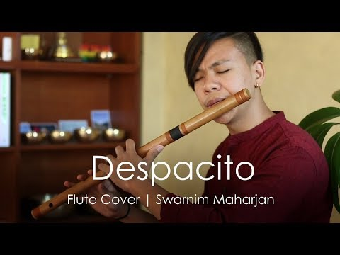 Despacito - Luis Fonsi | Heart Touching Flute Cover | Swarnim Maharjan
