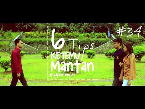 6 TIPS KETEMU MANTAN [#gapentingsih]