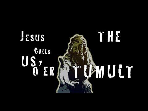 Jesus Calls Us O'er The Tumult - Lyric Video - Koine
