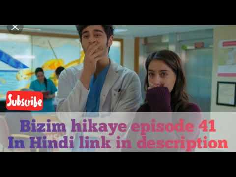 Bizim hikaye episode 41 in Hindi//our story episode 41 in Hindi//link in  description 👇
