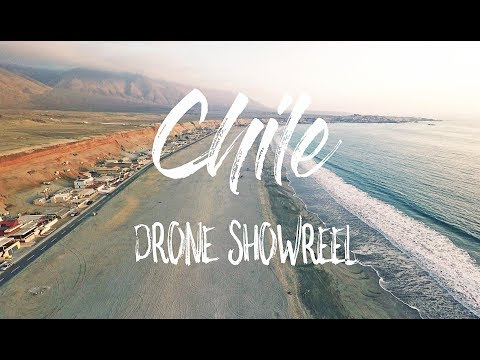 Beautiful Chile - Wild Landscapes | Drone Showreel