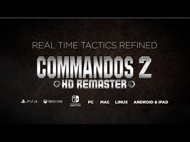 Commandos 2: HD Remaster (видео)