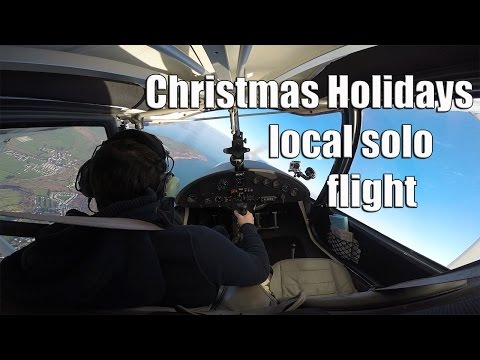 Christmas Holidays local solo flight