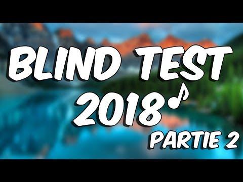 BLIND TEST 2018   Partie 2 (40 TITRES)