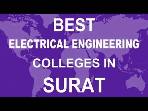 Best Electrical Engineering Colleges in Surat