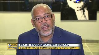 Board of Police Commissioners to vote on facial recognition technology