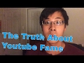 THE TRUTH ABOUT YOUTUBE FAME: THE PRICE YOU PAY