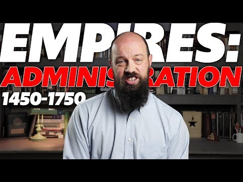Empires: Administration [AP World History Review] Unit 3, Topic 2