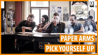 """Paper Arms - """"Pick Yourself Up"""" (Audio Stream)"""