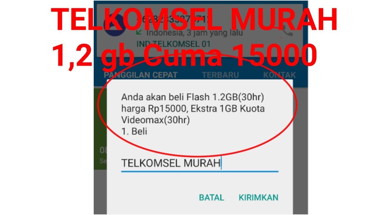Trik Paket Telkomsel Murah Meriah Cuman Rp 15000 Dapet 1 2 Gb Dan
