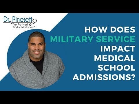 How Does Military Service Impact Medical School Admissions?