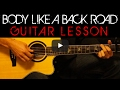 Sam Hunt - BODY LIKE A BACK ROAD Easy Acoustic Guitar Tutorial Lesson Cover + Tabs/Chords/Lyrics