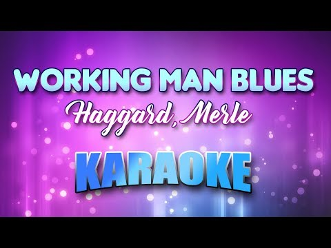 Haggard, Merle - Working Man Blues (Karaoke & Lyrics)