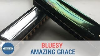 Amazing Grace How To Play a Bluesy Harmonica Version on C Harmonica