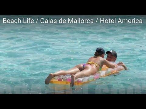 Beach Life / Calas de Mallorca / Hotel America