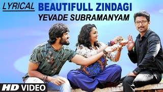 Beautifull Zindagi Video Song with Lyrics | Yevade Subramanyam | Nani, Malvika,  …