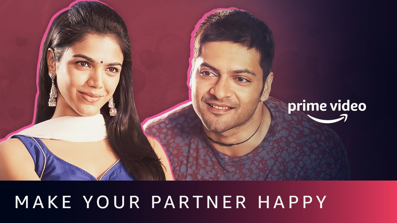 How To Make Your Partner Happy ? | Relationship Lessons - Chapter 01 | Amazon Prime Video