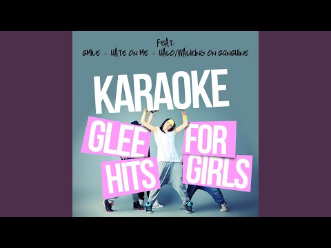 Gives You Hell (In The Style Of Glee Cast) (Karaoke Version)