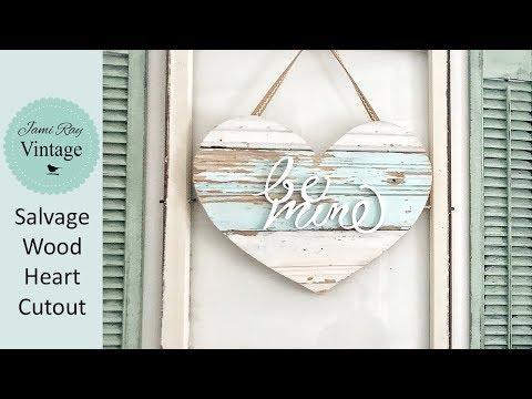 Heart Shaped Salvage Wood Cutout sign DIY