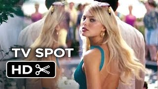 The Wolf of Wall Street TV SPOT - Now Playing (2013) - Martin Scorsese Movie HD