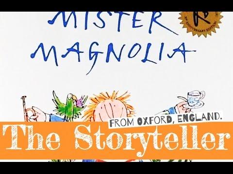 Mr Magnolia - Written by Quentin Blake