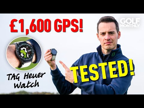 £1,600 TAG Heuer Golf GPS Watch Tested! (Is It Worth It?) Golf Monthly