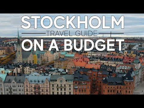 Stockholm Travel Guide 2018: Things to do in Stockholm for Budget Travellers