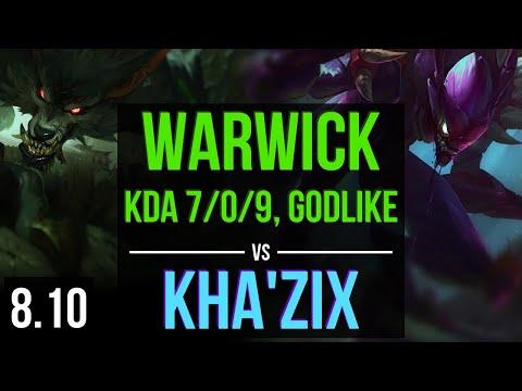 WARWICK vs KHA'ZIX (JUNGLE) ~ KDA 7/0/9, Godlike, 600+ games ~ NA Challenger ~ Patch 8.10