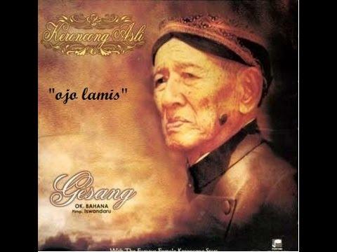 Gesang - Ojo Lamis