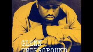 Glenn Underground - There is A Time
