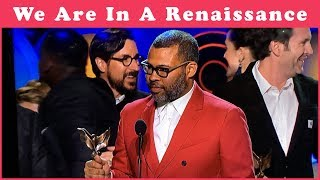 Jordan Peele: We Are At The Beginning Of A Renaissance #