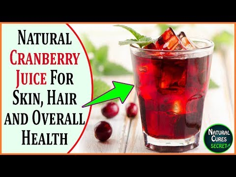 Benefits of Cranberry Juice: For Skin, Hair and Health | Healthiest Juice